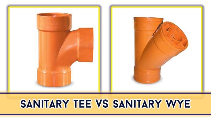 Sanitary Tee vs. Wye: Everything You Need To Know