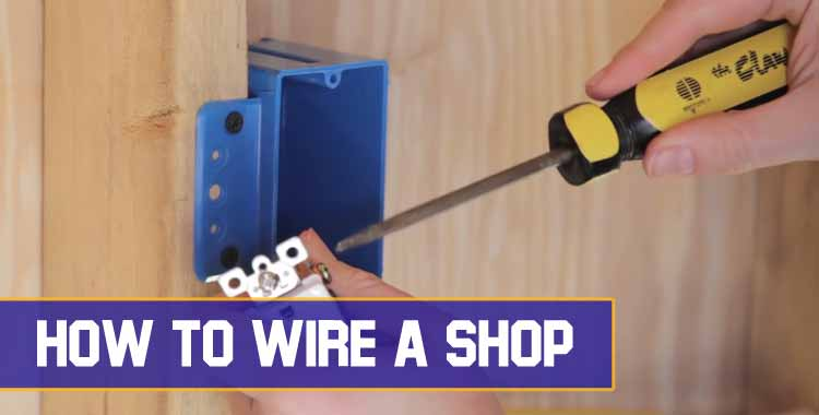 How To Wire A Shop