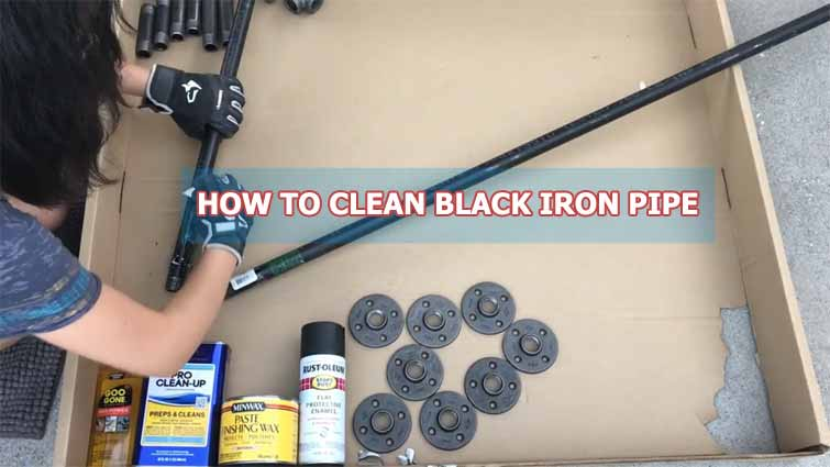 How to Clean Black Iron Pipe