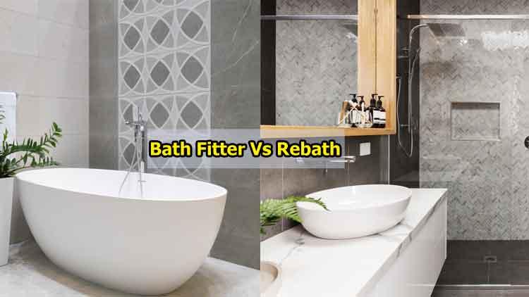 Bath Fitter Vs Rebath