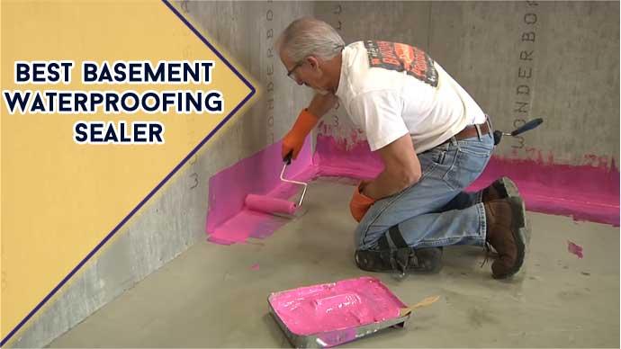Best Basement Waterproofing Sealer: Top 6 Model Revealed