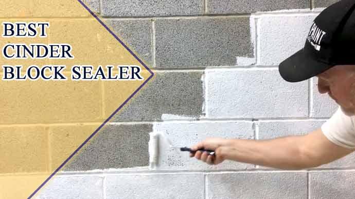 7 Best Cinder Block Sealer : Expert Recommendation 2021