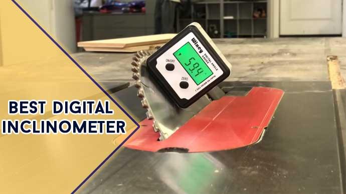 Best Digital Inclinometer in 2021 [Top 8 Model Revealed]