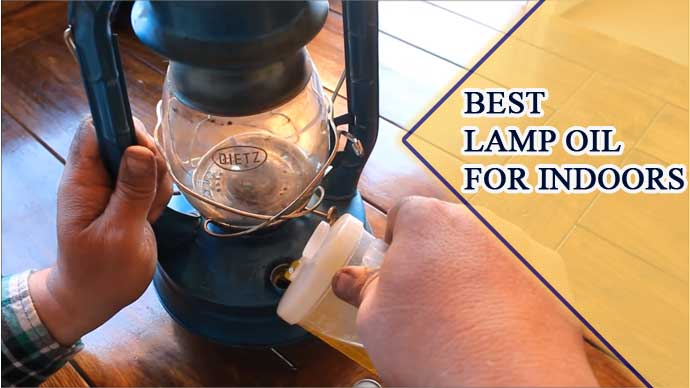 Best Lamp Oil For Indoors: Top 7 Picks From An Expert 2021