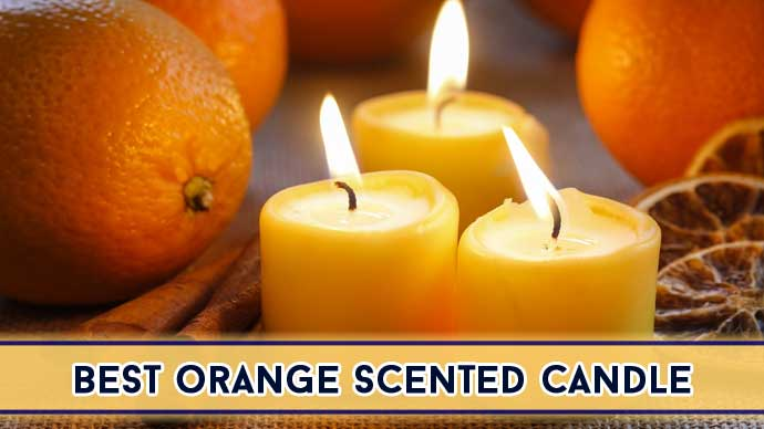 Best Orange Scented Candle : Top 5 Reviews of 2021