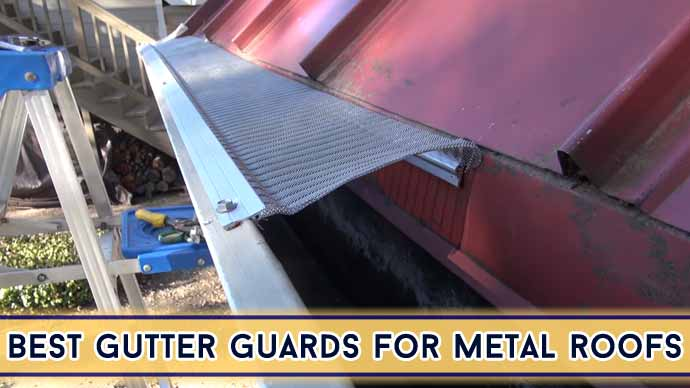 Best Gutter Guards For Metal Roofs in 2021 | Top 10 Picks