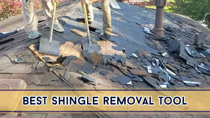 Best Shingle Removal Tool Reviews in 2021 [Top 5 Model Revealed]