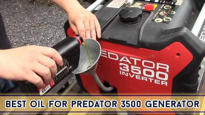 Best Oil For Predator 3500 Generator : Top 7 Reviews 2021